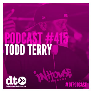 Podcast 415 - Todd Terry