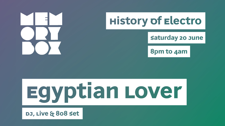MB Electro Egyptian Lover, Greg Wilson 20-6-15