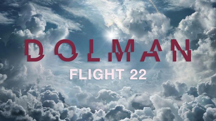 DOLMAN_FLIGHT22