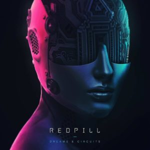 Redpill 'Dreams & Circuits' EP Artwork