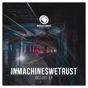 Inmachineswetrust Insight EP artwork