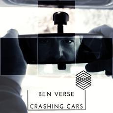 Ben Verse Crashing Cars EP